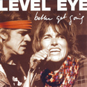 Level Eye - Better get going