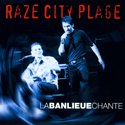 Raze City Plage